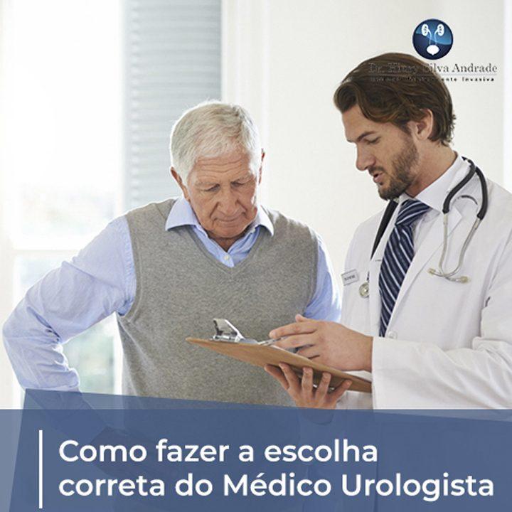 Como Fazer a Escolha Correta do Médico Urologista