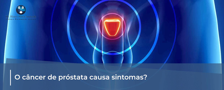 Novembro azul: O câncer de próstata causa sintomas?