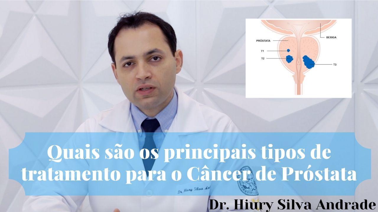 Quais os principais tipos de tratamento para o cancer de prostata
